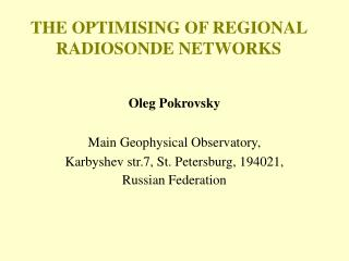 THE OPTIMISING OF REGIONAL RADIOSONDE NETWORKS