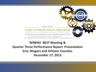 WRBHO  BEST Meeting & Quarter Three Performance Report  Presentation