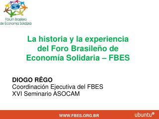La historia y la experiencia del Foro Brasileño de Economía Solidaria – FBES