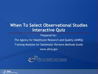 When To Select Observational Studies Interactive Quiz