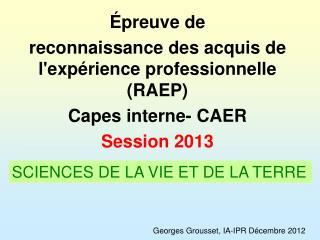 �preuve de  reconnaissance des acquis de l'exp�rience professionnelle (RAEP) Capes interne- CAER