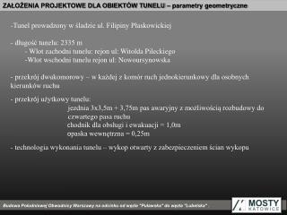 ZAŁOŻENIA PROJEKTOWE DLA OBIEKTÓW TUNELU – parametry geometryczne