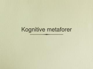 Kognitive metaforer