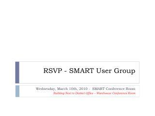 RSVP - SMART User Group