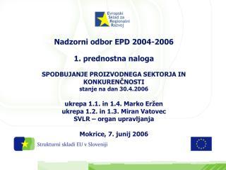 1. prednostna naloga EPD 2004-2006