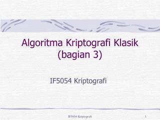Algoritma Kriptografi Klasik (bagian 3)