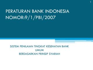 PERATURAN BANK INDONESIA NOMOR:9/1/PBI/2007