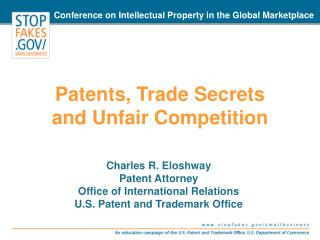 Patents, Trade Secrets  and Unfair Competition