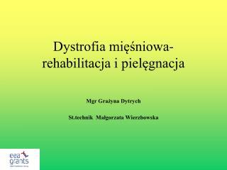 Dystrofia mięśniowa-rehabilitacja i pielęgnacja
