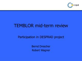 TEMBLOR mid-term review