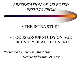 PRESENTATION OF SELECTED RESULTS FROM