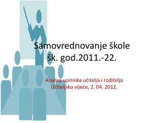 Samovrednovanje škole  šk. god.2011.-22.