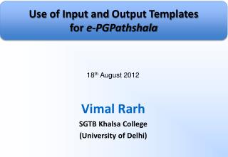 Vimal Rarh SGTB  Khalsa  College (University of Delhi)