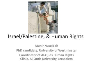 Israel/Palestine, & Human Rights