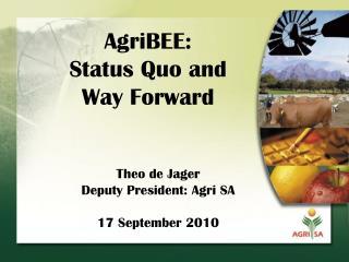 AgriBEE:  Status Quo and  Way Forward
