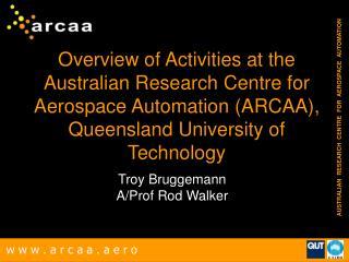 Troy Bruggemann A/Prof Rod Walker