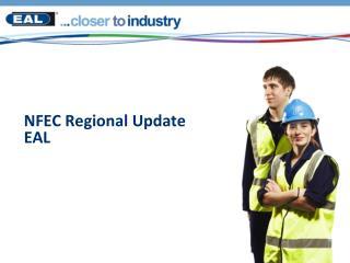 NFEC Regional Update EAL