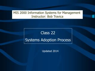 Class 22 Systems Adoption Process
