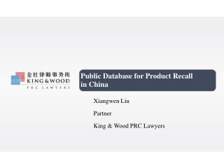 Public Database for Product Recall in China