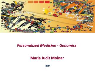 Personalized Medicine - Genomics