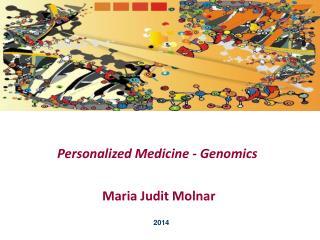 Personalized Medicine - Genomics