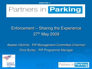Enforcement – Sharing the Experience 27 th  May 2009