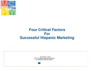 Four Critical Factors  For  Successful Hispanic Marketing