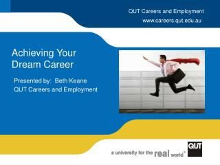 Achieving Your  Dream Career