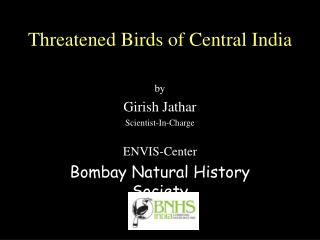 Threatened Birds of Central India