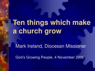 Ten things which make  a church grow