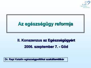 Az egészségügy reformja
