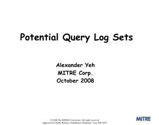 Alexander Yeh MITRE Corp. October 2008