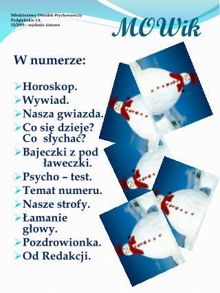 Młodzieżowy Ośrodek Wychowawczy Podgłębokie 1A 15/2009 – wydanie zimowe