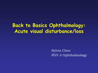 Back to Basics Ophthalmology: Acute visual disturbance/loss
