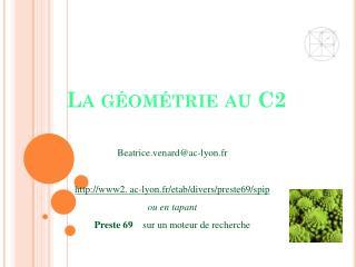 La géométrie au C2