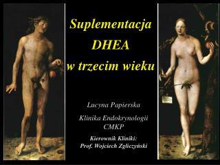Suplementacja DHEA  w trzecim wieku