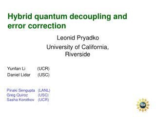 Hybrid quantum decoupling and error correction