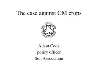The case against GM crops