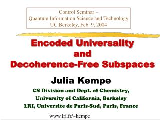 Encoded Universality  and  Decoherence-Free Subspaces