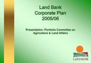 Land Bank  Corporate Plan  2005