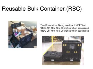 Reusable Bulk Container (RBC)