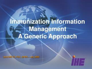 Immunization Information Management A Generic Approach