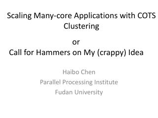 Scaling Many-core Applications with COTS Clustering