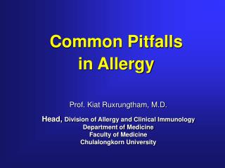 Common Pitfalls  in Allergy