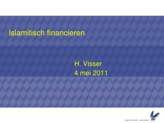 Islamitisch financieren H. Visser 4  mei  2011