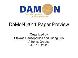 DaMoN 2011 Paper Preview