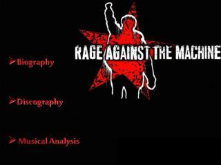 Biography  Discography  Musical Analysis