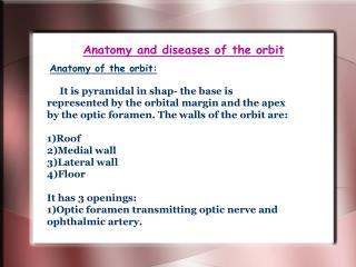 Anatomy and diseases of the orbit