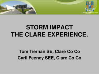 STORM IMPACT THE CLARE EXPERIENCE.