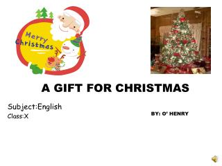 A GIFT FOR CHRISTMAS